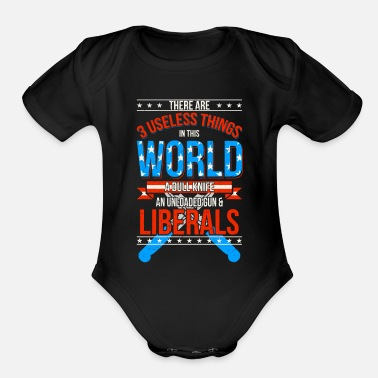 Humor USA American first liberal political statement gun - Organic Short-Sleeved Baby Bodysuit
