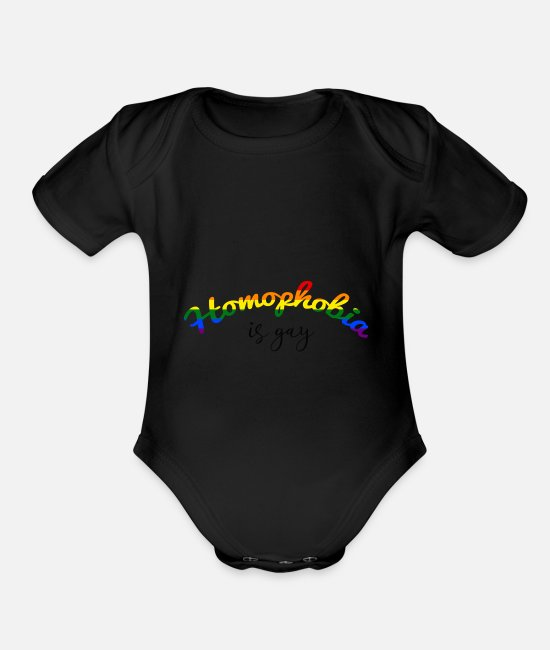 Proud Baby One Pieces - Homophobia is gay - Organic Short-Sleeved Baby Bodysuit black