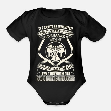 Radiologic Technologist - Blood, sweat and tears - Organic Short-Sleeved Baby Bodysuit