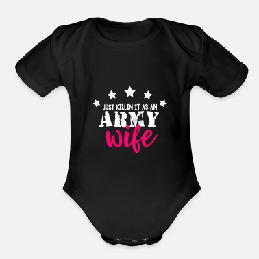 Us Air Force Army Wife Military Veteran Soldier Navy Marine - Organic Short-Sleeved Baby Bodysuit