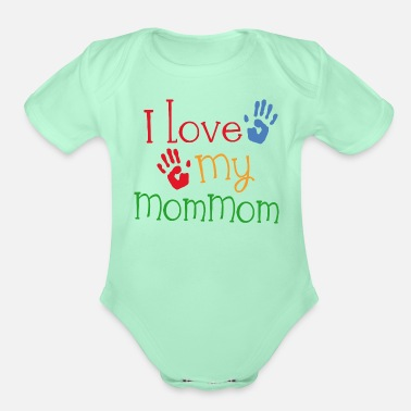 Girl I Love My MomMom - Organic Short-Sleeved Baby Bodysuit
