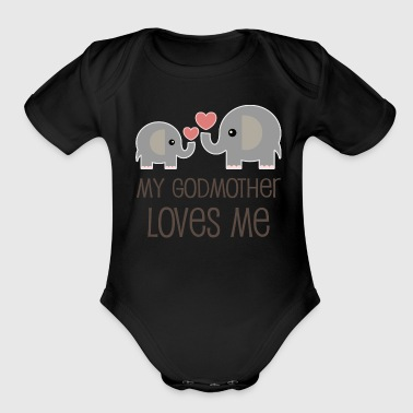My Godmother Loves Me elephant - Organic Short Sleeve Baby Bodysuit