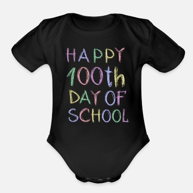 100 Days Of School Queen of the Classroom One Hundred Days of School - Organic Short-Sleeved Baby Bodysuit