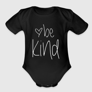 Kindness Be Kind - Organic Short Sleeve Baby Bodysuit