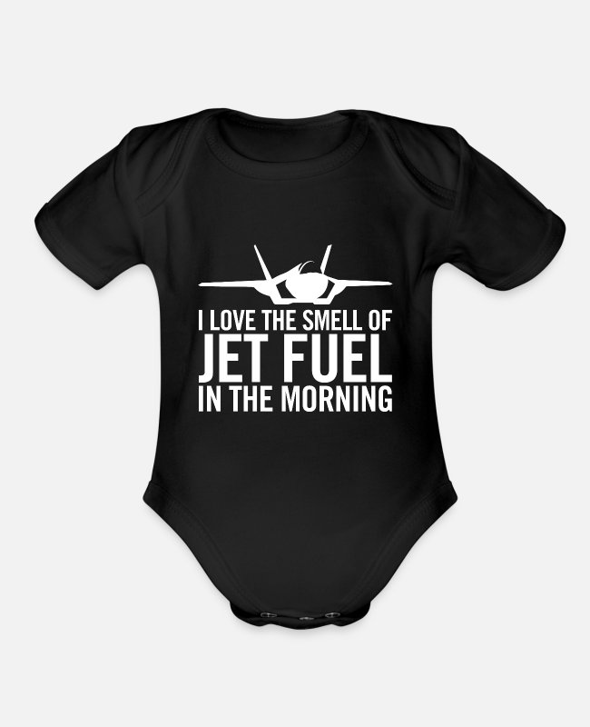 "Fighter Baby One Pieces - F-35 ""I love the smell of jet fuel in the morning"" - Organic Short-Sleeved Baby Bodysuit black"