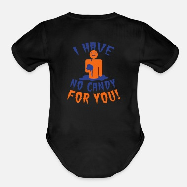 Candy HALLOWEEN I have no candy for you zombie - Organic Short Sleeve Baby Bodysuit