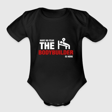 Have No Fear The Bodybuilder Is Here - Short Sleeve Baby Bodysuit
