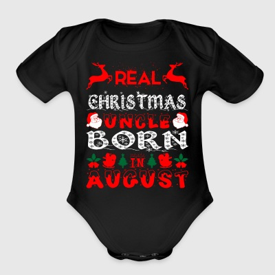 Real Christmas Uncle Born In August - Short Sleeve Baby Bodysuit