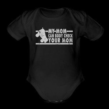 My Mom Can Body Check Your Mom Roller Derby T Shirt - Short Sleeve Baby Bodysuit