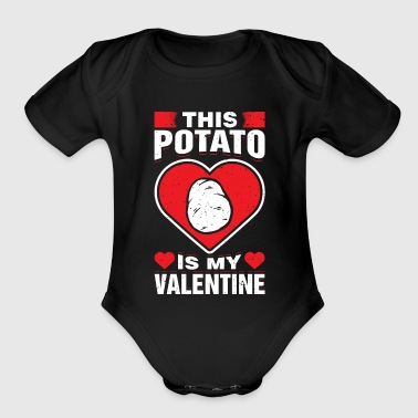 This Potato Is My Valentines Starchy Plant - Organic Short Sleeve Baby Bodysuit