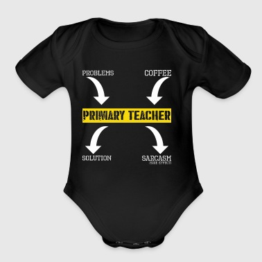 Problems Solution Coffee Sarcasm Primary Teacher - Short Sleeve Baby Bodysuit
