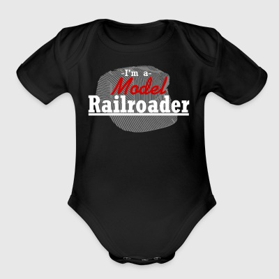 I'm A Model Railroder - Short Sleeve Baby Bodysuit