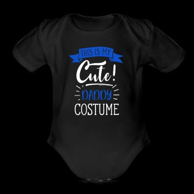 Easy Halloween Costume For Adults - Cute Daddy - Organic Short Sleeve Baby Bodysuit