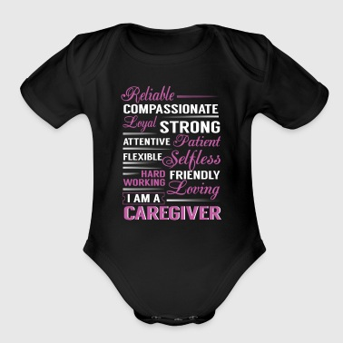 Reliable compassionante loyal strong I'm caregiver - Short Sleeve Baby Bodysuit