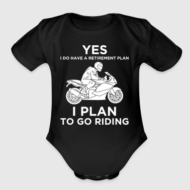 YES I DO HAVE A RETIREMENT PLAN MOTORBIKE - Short Sleeve Baby Bodysuit