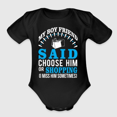 Boyfriend Or Shopping? I Miss Him Sometime - Short Sleeve Baby Bodysuit