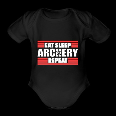 eat sleep archery repeat gift arrow bow love - Short Sleeve Baby Bodysuit