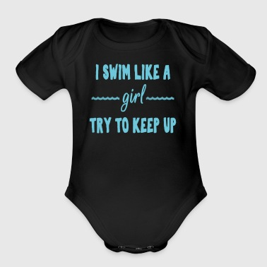 Funny I play like a girl try to keep up swim gift - Short Sleeve Baby Bodysuit