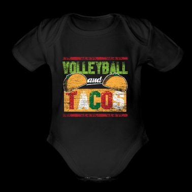Volleyball and Tacos - Short Sleeve Baby Bodysuit