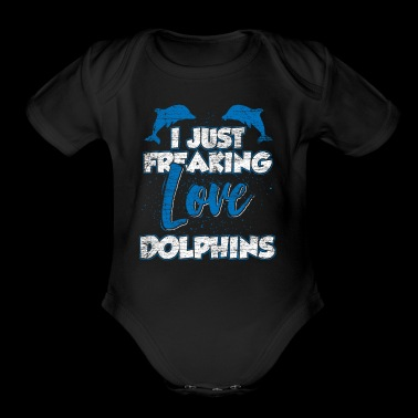 I just freaking love dolphins - Short Sleeve Baby Bodysuit