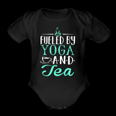 Fueled by Yoga and Tea - Short Sleeve Baby Bodysuit