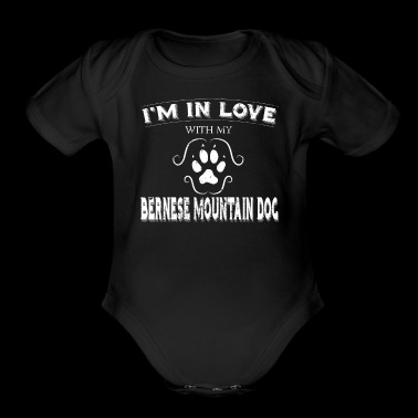 Valintines Shirt Gift Love My Bernese Mountain Dog - Organic Short Sleeve Baby Bodysuit