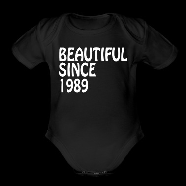 Beautiful Since 1989 Happy Birthday Beauty Shirt - Organic Short Sleeve Baby Bodysuit