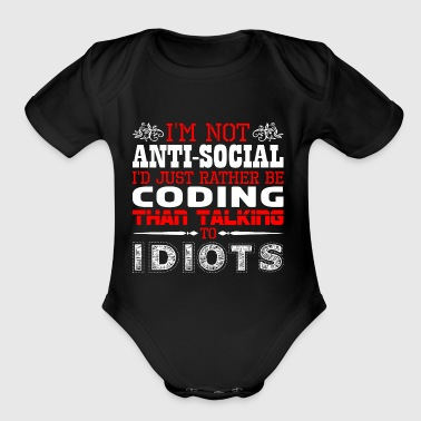 Im Not Antisocial Id Just Rather Coding - Short Sleeve Baby Bodysuit
