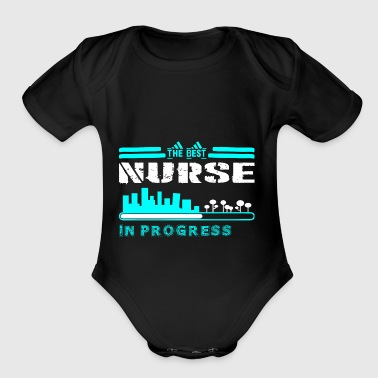 The Best Nurse In Progress - Short Sleeve Baby Bodysuit