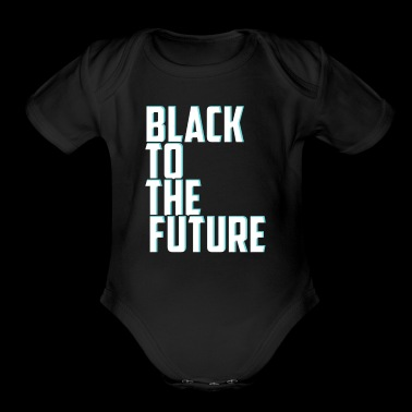Black to the future - Organic Short Sleeve Baby Bodysuit