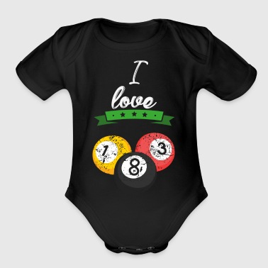 I love Billiard sports gift - Organic Short Sleeve Baby Bodysuit