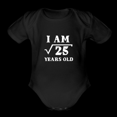 I Am Root 25 5 Years Old Funny Tee Shirts Gifts - Short Sleeve Baby Bodysuit