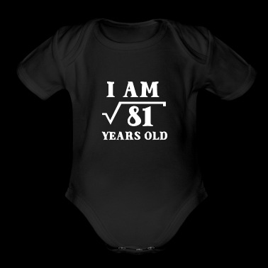 I Am Root 81 9 Years Old Tee Shirt Gifts - Short Sleeve Baby Bodysuit