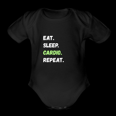 Eat. Sleep. Cardio. Repeat. Tee Shirts Gifts - Short Sleeve Baby Bodysuit