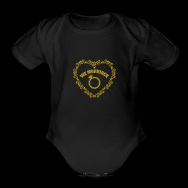 We Marriage - Organic Short Sleeve Baby Bodysuit