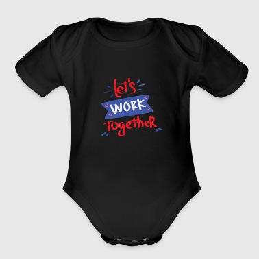 Cooperation teamwork community gift idea present - Organic Short Sleeve Baby Bodysuit