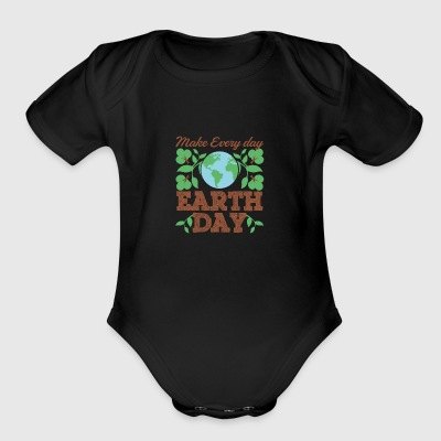 Make Every Day Earth Day Recycle Conservation - Short Sleeve Baby Bodysuit
