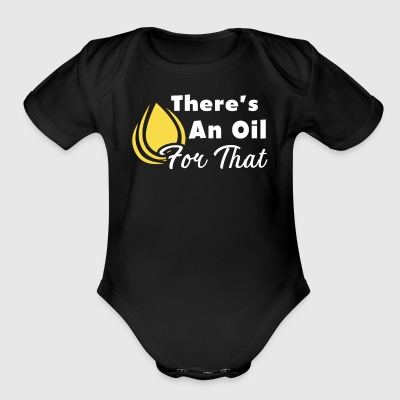 There's An Oil For That Esential Oils Shirt - Short Sleeve Baby Bodysuit