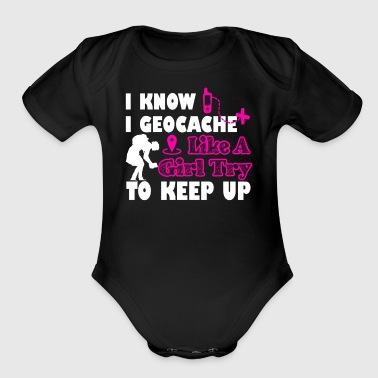 I Geocache Like A Girl Shirt - Short Sleeve Baby Bodysuit