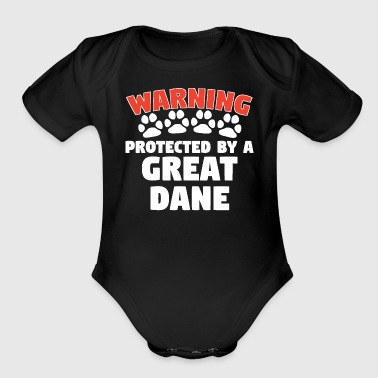 Warning Protected By A Great Dane - Short Sleeve Baby Bodysuit