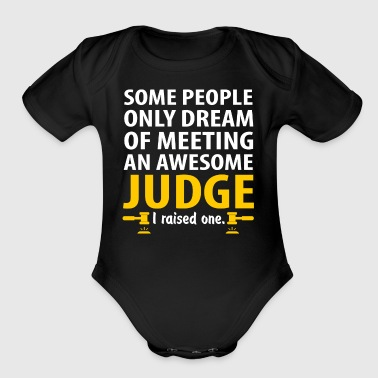 Awesome Judge, I Raise One. Judge Mom - Short Sleeve Baby Bodysuit