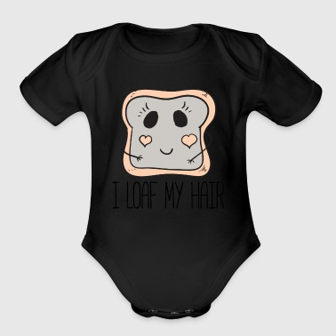 I Loaf My Hair by Curl Centric - Organic Short Sleeve Baby Bodysuit