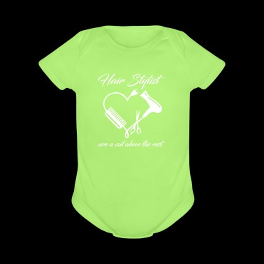 Hair Stylist Are A Cut Above The Rest Mothers Day - Short Sleeve Baby Bodysuit
