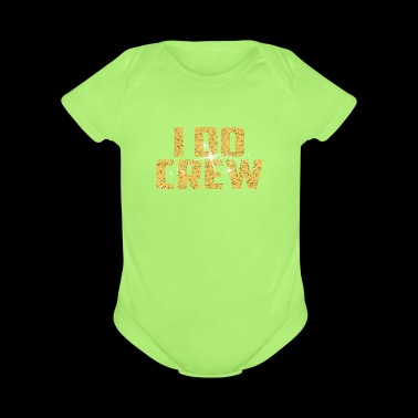 I Do Crew Stagette Bridal parties - Short Sleeve Baby Bodysuit