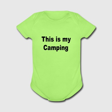 This is my Camping - Organic Short Sleeve Baby Bodysuit