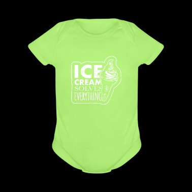 Ice cream solves everything - Short Sleeve Baby Bodysuit