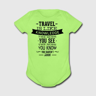 travel_like_knowledge - Short Sleeve Baby Bodysuit