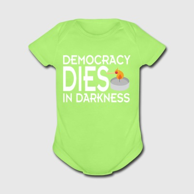 Democracy Dies in Darkness shirt - Short Sleeve Baby Bodysuit