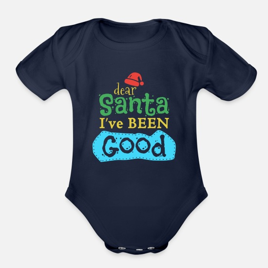 Love Baby Clothing - Dear Santa I've been good | Christmas T-shirt - Organic Short-Sleeved Baby Bodysuit dark navy