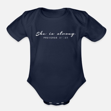 Bible Verse Bible Verse She is Strong - Organic Short-Sleeved Baby Bodysuit